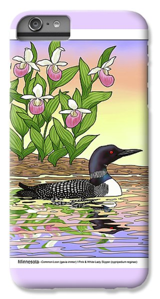 Minnesota State Bird Loon And Flower Ladyslipper IPhone 6 Plus Case by Crista Forest