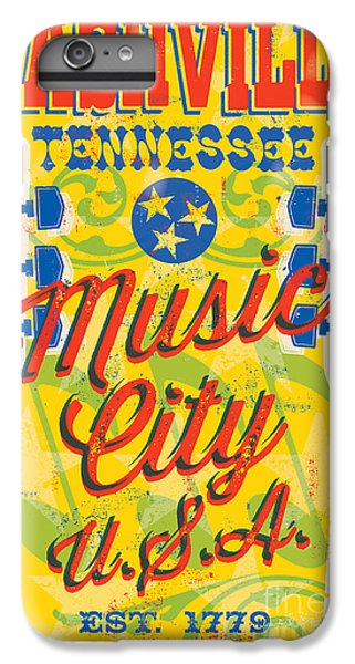 Nashville Tennessee Poster IPhone 6 Plus Case