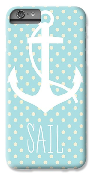 Nautical Anchor Art Print IPhone 6 Plus Case by Taylan Apukovska