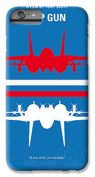 No128 My Top Gun Minimal Movie Poster IPhone 6 Plus Case by Chungkong Art