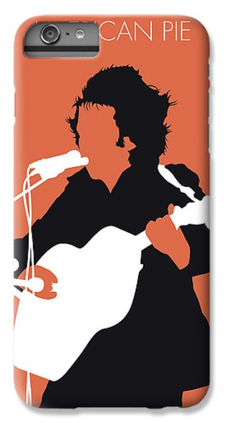 Folk Art iPhone 6 Plus Case - No143 My Don Mclean Minimal Music Poster by Chungkong Art