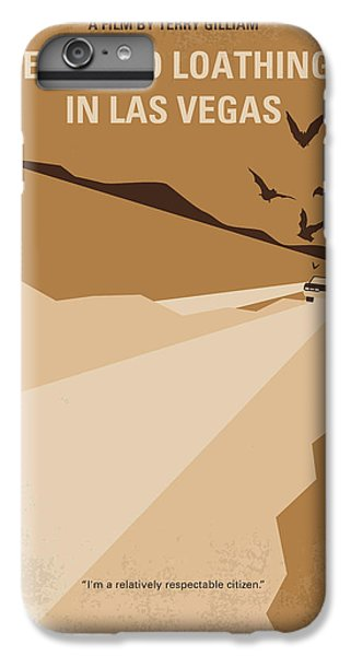 No293 My Fear And Loathing Las Vegas Minimal Movie Poster IPhone 6 Plus Case by Chungkong Art