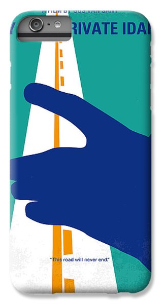 Phoenix iPhone 6 Plus Case - No472 My Own Private Idaho Minimal Movie Poster by Chungkong Art
