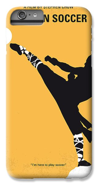 No480 My Shaolin Soccer Minimal Movie Poster IPhone 6 Plus Case by Chungkong Art