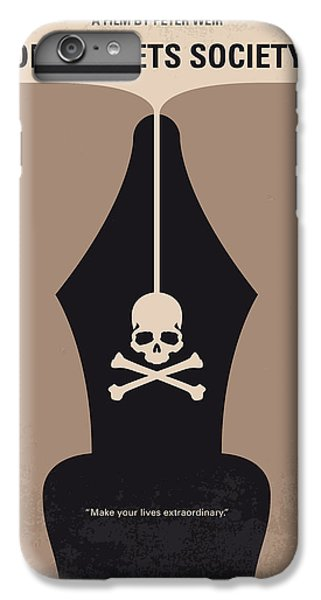 No486 My Dead Poets Society Minimal Movie Poster IPhone 6 Plus Case