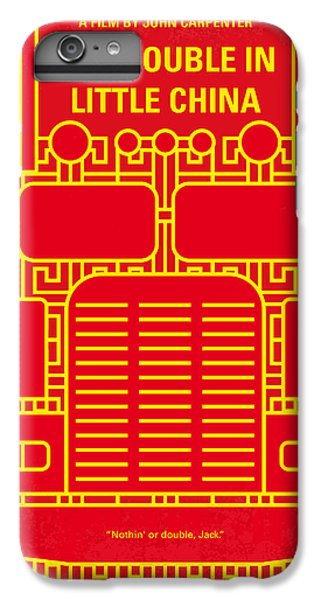 Truck iPhone 6 Plus Case - No515 My Big Trouble In Little China Minimal Movie Poster by Chungkong Art