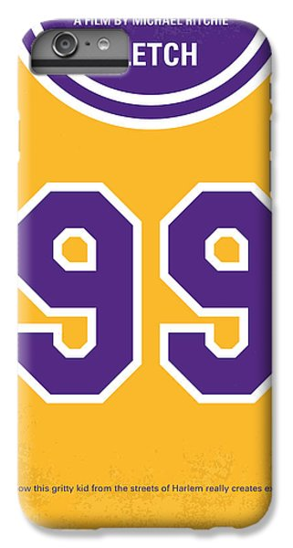 412585b2cb2f2 Lakers iPhone 6 Plus Case - No533 My Fletch Minimal Movie Poster by  Chungkong Art