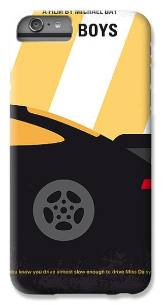 No627 My Bad Boys Minimal Movie Poster IPhone 6 Plus Case by Chungkong Art