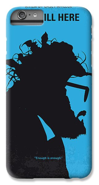 Phoenix iPhone 6 Plus Case - No637 My I Am Still Here Minimal Movie Poster by Chungkong Art