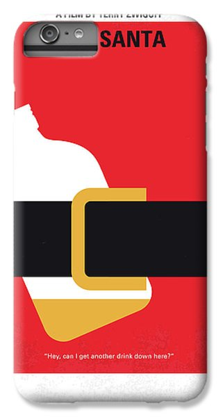 Phoenix iPhone 6 Plus Case - No702 My Bad Santa Minimal Movie Poster by Chungkong Art
