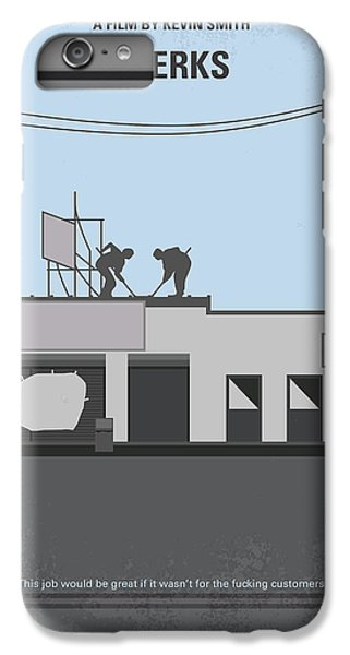 No715 My Clerks Minimal Movie Poster IPhone 6 Plus Case by Chungkong Art
