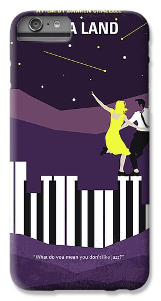 Los Angeles iPhone 6 Plus Case - No756 My La La Land Minimal Movie Poster by Chungkong Art