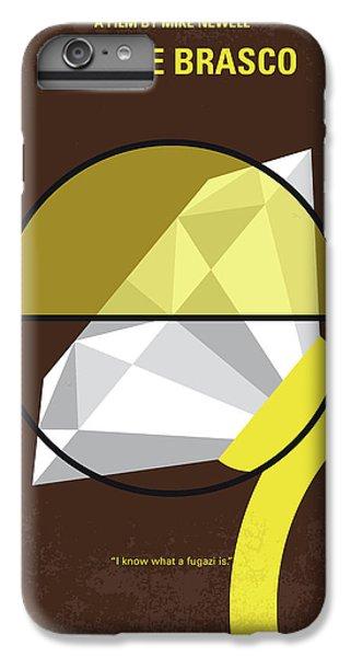 No766 My Donnie Brasco Minimal Movie Poster IPhone 6 Plus Case