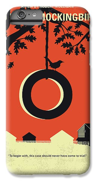 Mockingbird iPhone 6 Plus Case - No844 My To Kill A Mockingbird Minimal Movie Poster by Chungkong Art