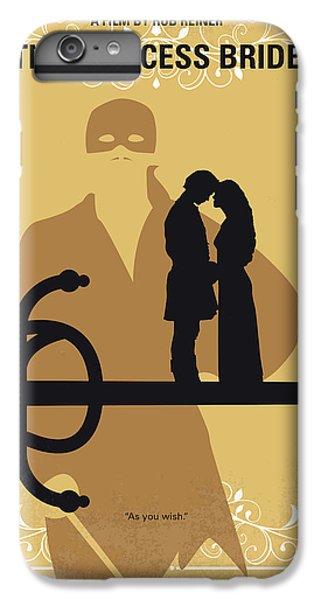 No877 My The Princess Bride Minimal Movie Poster IPhone 6 Plus Case