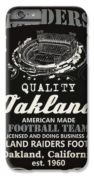 936c0f709 Oakland Raiders iPhone 6 Plus Case - Oakland Raiders Whiskey by Joe Hamilton