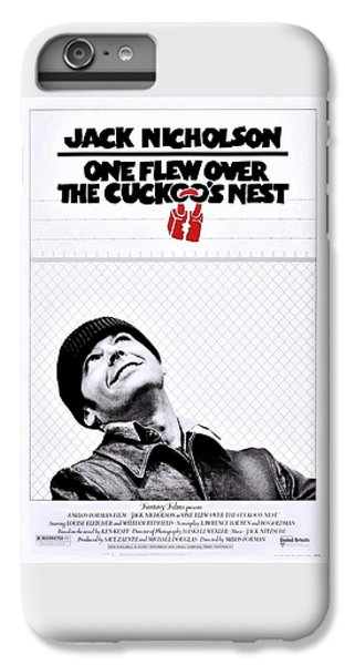 One Flew Over The Cuckoo's Nest IPhone 6 Plus Case by Movie Poster Prints
