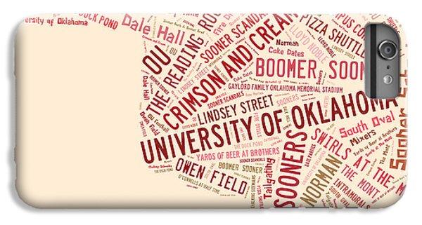 Ou Word Art University Of Oklahoma IPhone 6 Plus Case by Roberta Peake