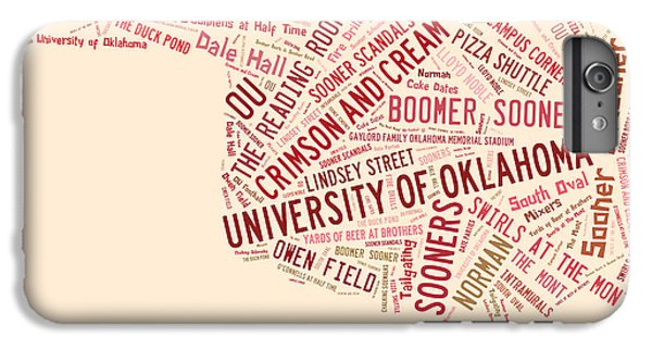 Ou Word Art University Of Oklahoma IPhone 6 Plus Case by Roberta Peake