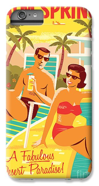 Desert iPhone 6 Plus Case - Palm Springs Retro Travel Poster by Jim Zahniser