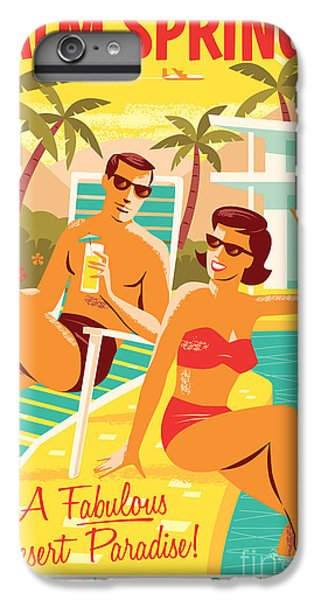 Palm Springs Retro Travel Poster IPhone 6 Plus Case by Jim Zahniser