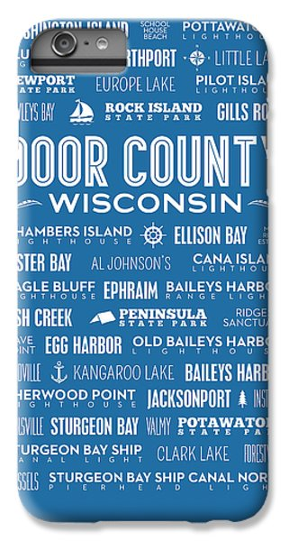 Places Of Door County On Blue IPhone 6 Plus Case