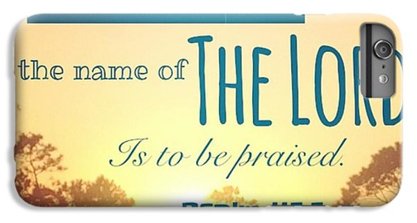 Design iPhone 6 Plus Case - From The Rising Of The Sun by LIFT Women's Ministry designs --by Julie Hurttgam
