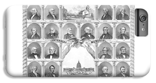 Presidents Of The United States 1776-1876 IPhone 6 Plus Case by War Is Hell Store