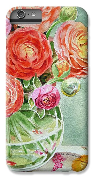 Rose iPhone 6 Plus Case - Ranunculus In The Glass Vase by Irina Sztukowski