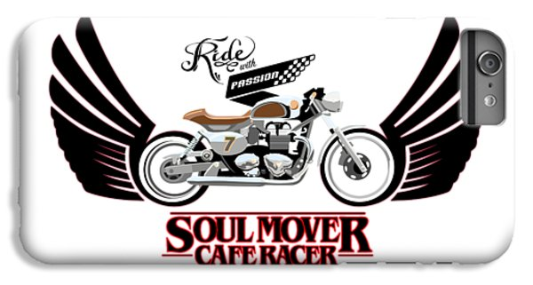 Motorcycle iPhone 6 Plus Case - Ride With Passion Cafe Racer by Sassan Filsoof