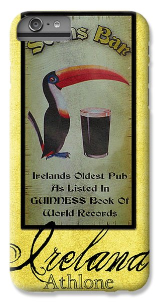 Toucan iPhone 6 Plus Case - Seans Bar Guinness Pub Sign Athlone Ireland by Teresa Mucha