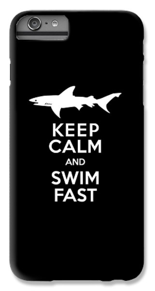 Sharks iPhone 6 Plus Case - Shark Keep Calm And Swim Fast by Antique Images