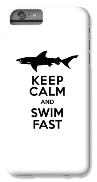 Sharks Keep Calm And Swim Fast IPhone 6 Plus Case by Antique Images