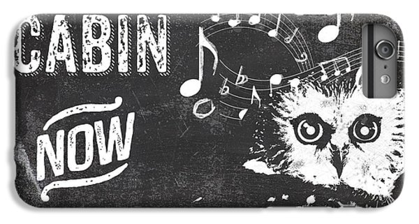 Singing Owl Cabin Rustic Sign IPhone 6 Plus Case by Mindy Sommers