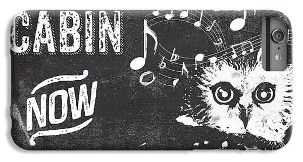 Singing Owl Cabin Rustic Sign IPhone 6 Plus Case