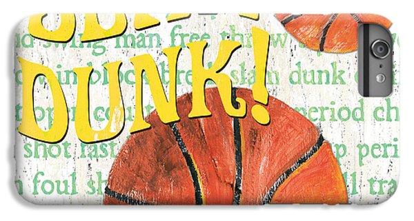 Basketball iPhone 6 Plus Case - Sports Fan Basketball by Debbie DeWitt