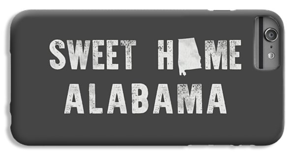Sweet Home Alabama IPhone 6 Plus Case by Nancy Ingersoll
