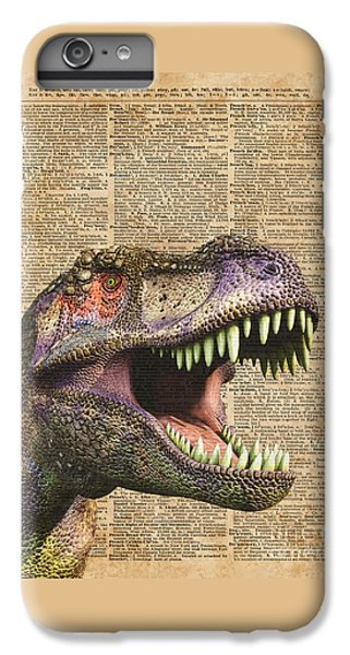 T-rex,tyrannosaurus,dinosaur Vintage Dictionary Art IPhone 6 Plus Case by Jacob Kuch