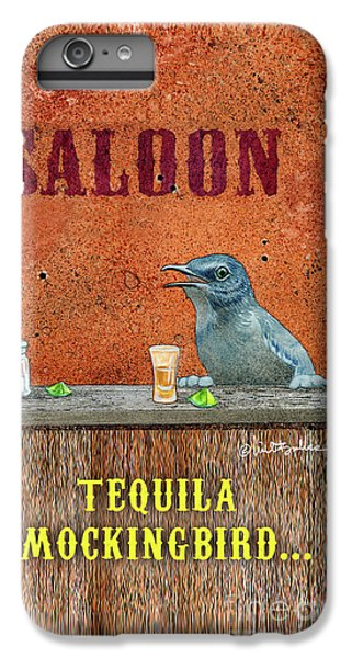 Mockingbird iPhone 6 Plus Case - Tequila Mockingbird... by Will Bullas