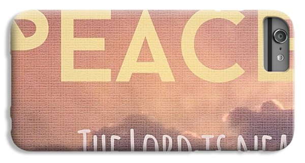 Design iPhone 6 Plus Case - The Lord Is Near.  Do Not Be Anxious by LIFT Women's Ministry designs --by Julie Hurttgam
