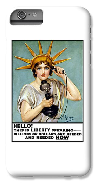 Statue Of Liberty iPhone 6 Plus Case - This Is Liberty Speaking - Ww1 by War Is Hell Store