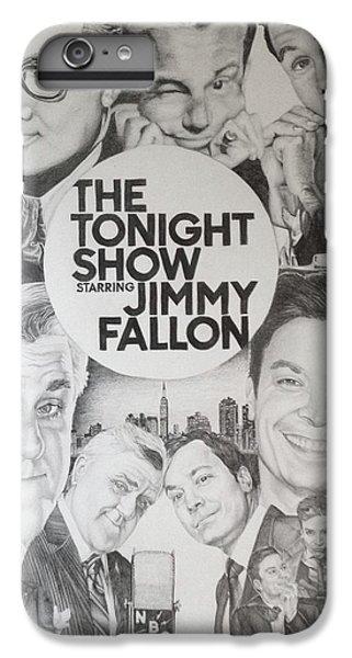 Tonight Show IPhone 6 Plus Case