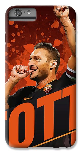Totti IPhone 6 Plus Case by Semih Yurdabak