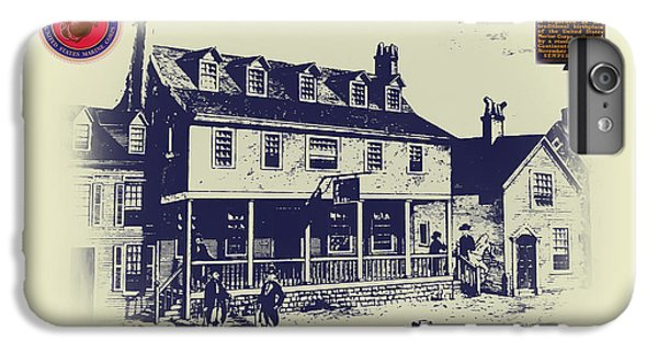 Tun Tavern - Birthplace Of The Marine Corps IPhone 6 Plus Case