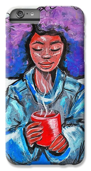 iPhone 6 Plus Case - Hot Cocoa by Artist RiA