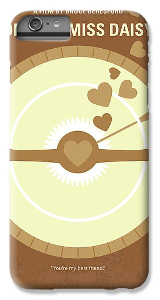 Floral iPhone 6 Plus Case - No1004 My Driving Miss Daisy Minimal Movie Poster by Chungkong Art