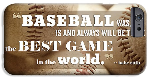 Baseball iPhone 6s Case - Baseball Print With Babe Ruth Quotation by Lisa Russo