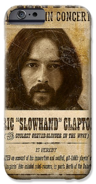 Clapton Wanted Poster IPhone 6s Case