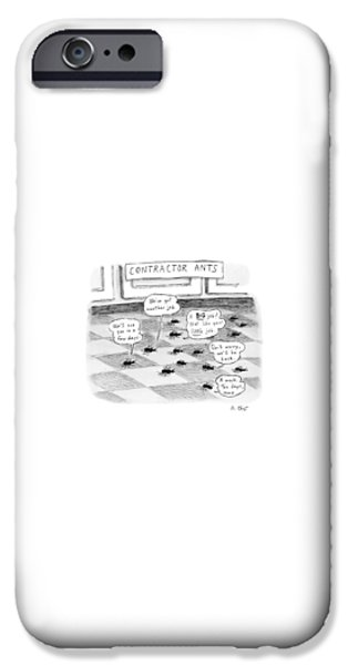 Ant iPhone 6s Case - Contractor Ants Are Leaving A House. Ants' Speech by Roz Chast