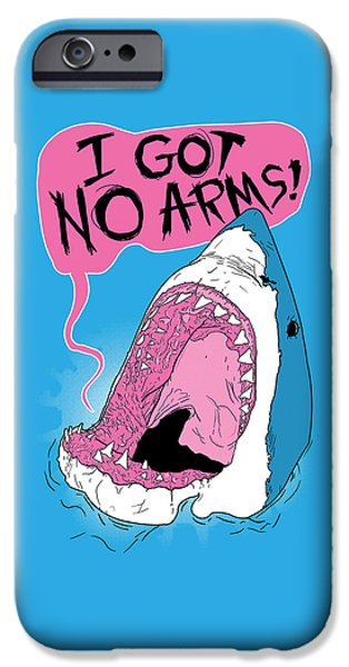 I Got No Arms IPhone 6s Case by Mike Lopez